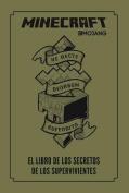 Minecraft. El Libro de Los Secretos de Los Supervivientes / Minecraft [Spanish]