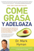 Come Grasa y Adelgaza [Spanish]