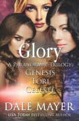 Glory: Books 1-3