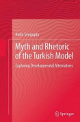 Myth and Rhetoric of the Turkish Model