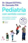 Pediatria Con Sentido Comun [Spanish]
