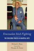 Venezuelan Stick Fighting