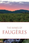 The wines of Faugeres