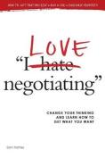 I Love Negotiating