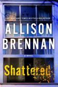 Shattered (Max Revere Novels)