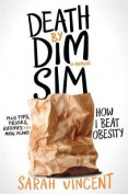 Death by Dim Sim