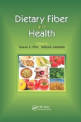 Dietary Fiber and Health