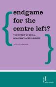 Endgame for the Centre-Left?