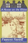 A House on the Rhine
