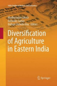 Diversification of Agriculture in Eastern India