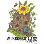Riley & Company Mushroom Lane Colouring Book 14cm x 18cm -15 Pages