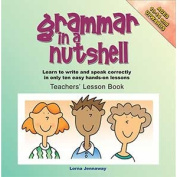 Grammar in a Nutshell Teachers' Lesson Book with CD