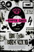The Empty Ones (Unnoticeables)