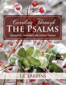 Caroling Through the Psalms
