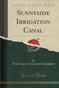 Sunnyside Irrigation Canal