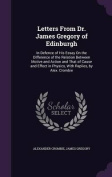 Letters from Dr. James Gregory of Edinburgh