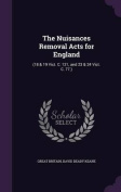 The Nuisances Removal Acts for England