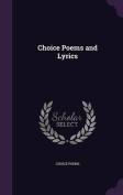 Choice Poems and Lyrics