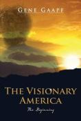 The Visionary America