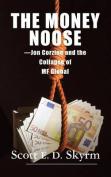 The Money Noose