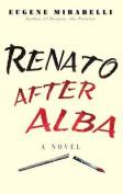 Renato After Alba