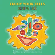 Enjoy Your Cells Coloring Book