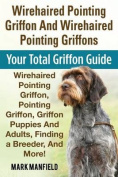 Wirehaired Pointing Griffon and Wirehaired Pointing Griffons