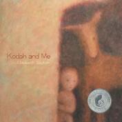 Kodah and Me