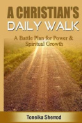 A Christian's Daily Walk