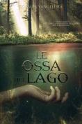 Le Ossa del Lago [ITA]