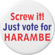 Screw it! Just vote for Harambe 5.7cm Bottle Opener w/ Keyring President Election Campaign