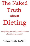 The The Naked Truth About Dieting