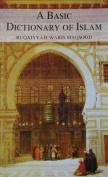 A Basic Dictionary of Islam