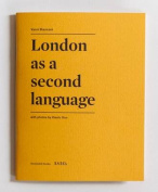 London as a Second Language