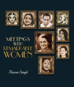 Meetings with Remarkable Women