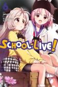School-Live!, Volume 6