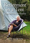 Retirement in a Tent
