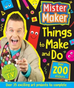 Mister Maker Thing to Make and Do Vol 2