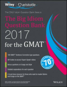 Wiley'S the Big Idiom Question Bank 2017 for the GMAT