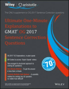 Wiley'S Ultimate One-Minute Explanations to GMAT Og 2017 Sentence Correction Questions