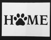 Home with Dog Paw Stencil Made from White 4 ply Mat Board