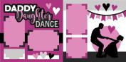 """Daddy Daughter Dance"" Scrapbook Kit"