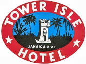 Tower Isle Hotel Jamaica Reproduction Luggage Decal 7.6cm x 13cm