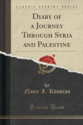 Diary of a Journey Through Syria and Palestine