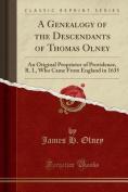 A Genealogy of the Descendants of Thomas Olney