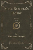 Miss. Russell's Hobby, Vol. 2 of 2