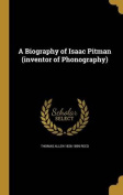 A Biography of Isaac Pitman