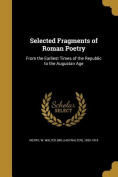 Selected Fragments of Roman Poetry