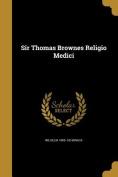 Sir Thomas Brownes Religio Medici