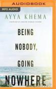 Being Nobody, Going Nowhere [Audio]